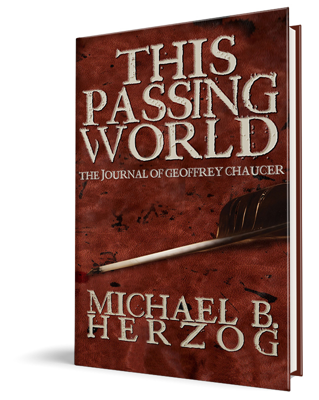 This Passing World: The Journal of Geoffrey Chaucer